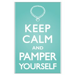 Keep Calm Pamper Posters