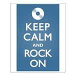 Keep Calm Rock On Small Poster