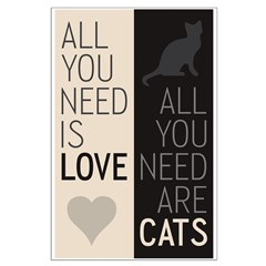 All You Need Are Cats Posters