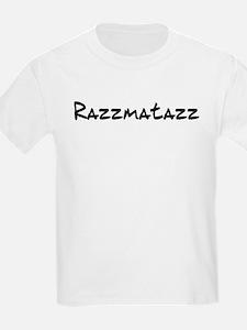 Razzmatazz T-Shirt