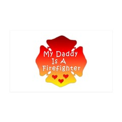 My Daddy Is A Firefighter 38.5 x 24.5 Wall Peel