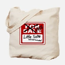Little Sister For Sale Sign Tote Bag