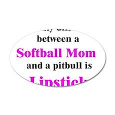 Softball Mom Pitbull Lipstick 22x14 Oval Wall Peel