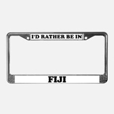 Rather be in Fiji License Plate Frame