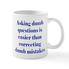 Dumb Questions Mug