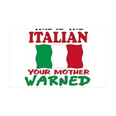 The Italian your mother warne 38.5 x 24.5 Wall Pee
