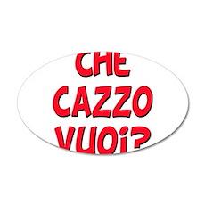 italian Che Cazzo Vuoi 22x14 Oval Wall Peel