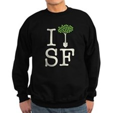 """I Plant Trees in SF"" Sweatshirt"