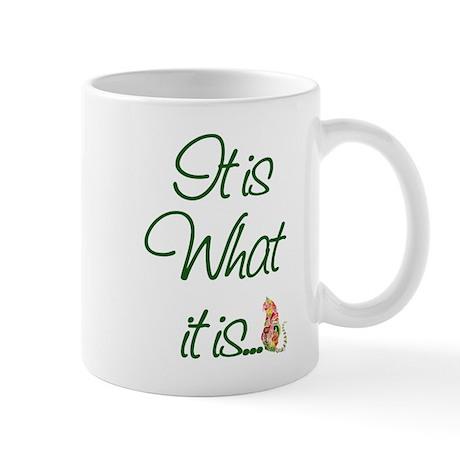 It is What it is Cats Mug