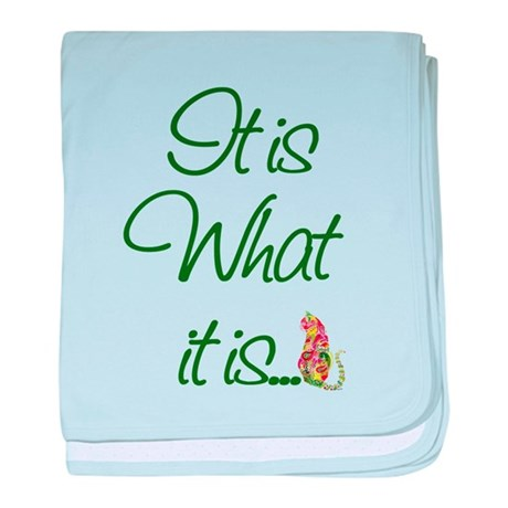 It is What it is Cats baby blanket