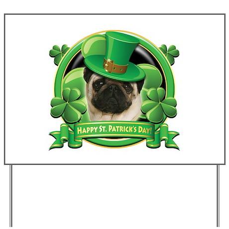 Happy St. Patrick's Day Pug Yard Sign