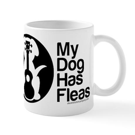 My Dog Has Fleas Ukulele Mugs Mug
