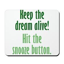 Snooze Button Mousepad