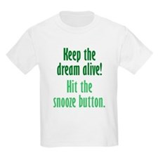 Snooze Button T-Shirt
