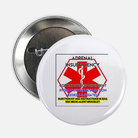 """Funny Addisons disease 2.25"""" Button"""