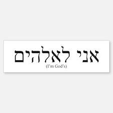 I'm God's Bumper Bumper Bumper Sticker