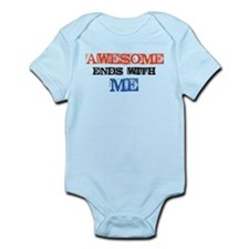 Awesome end with Me Infant Bodysuit