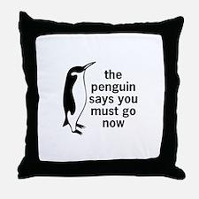The Penguin Says Throw Pillow