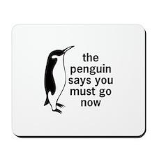 The Penguin Says Mousepad