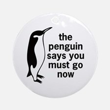The Penguin Says Ornament (Round)