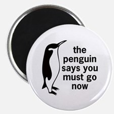The Penguin Says Magnet