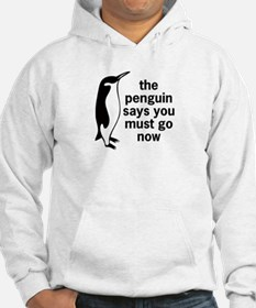 The Penguin Says Hoodie