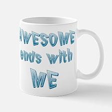 Awesome ends with Me Mug