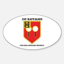 DUI - 1st Bn - 9th FA Regt with Text Decal