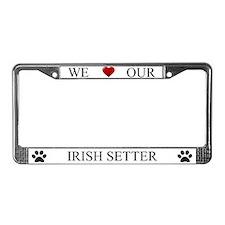 White We Love Our Irish Setter Frame