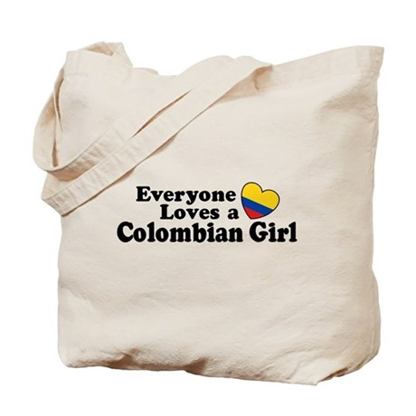 Everyone Loves a Colombian Girl Tote Bag