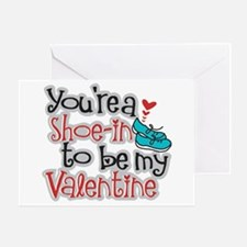 Shoe-in to be my Valentine Greeting Card