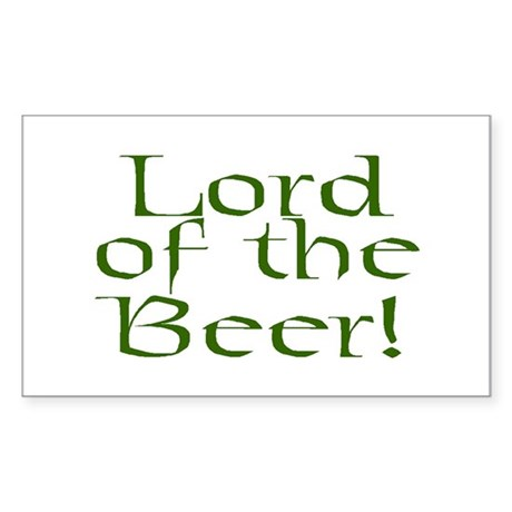 Lord of the Beer! Rectangle Sticker