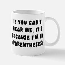 Parenthesis - Writing Mug