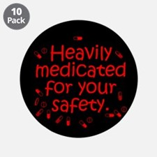 """Heavily Medicated 3.5"""" Button (10 pack)"""