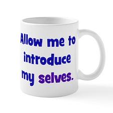 Introduce My Selves Mug