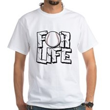 Baseball For Life Shirt