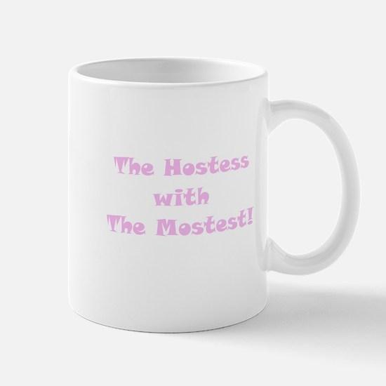 Hostess Mostest! Mug