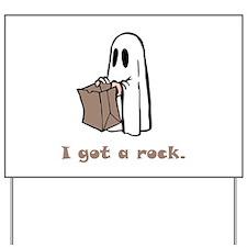 I Got A Rock! Yard Sign