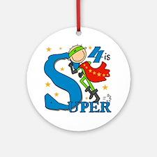 Super Boy 4th Birthday Ornament (Round)