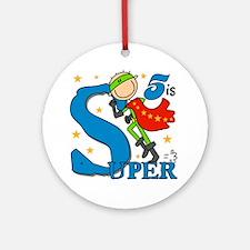 Super Boy 5th Birthday Ornament (Round)