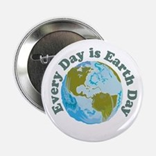 """Earth Day Every Day 2.25"""" Button"""