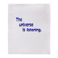 Universe is Listening Throw Blanket