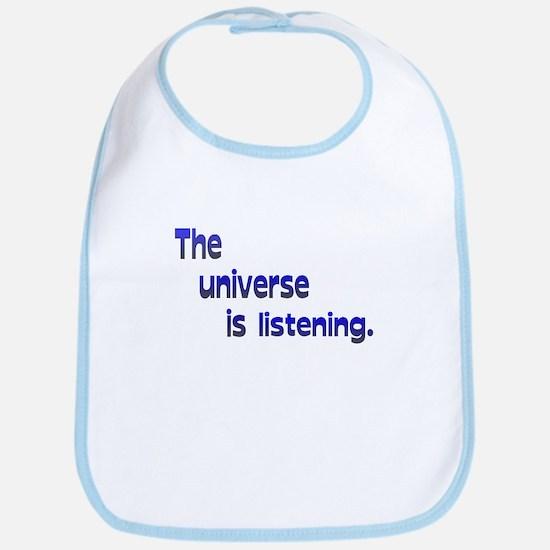 Universe is Listening Bib