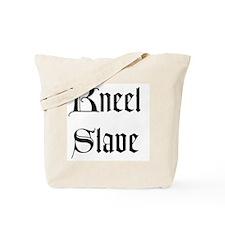 Kneel Slave Tote Bag