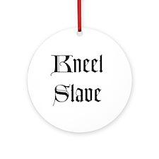 Kneel Slave Ornament (Round)