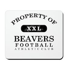 Property of Beavers Mousepad