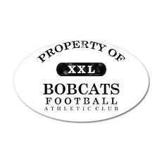 Property of Bobcats 22x14 Oval Wall Peel