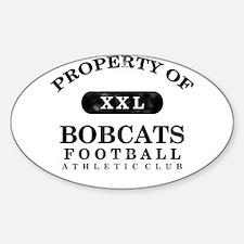 Property of Bobcats Sticker (Oval)