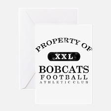 Property of Bobcats Greeting Card