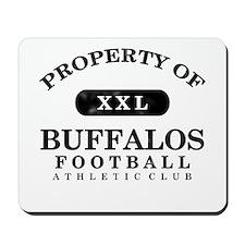 Property of Buffalos Mousepad